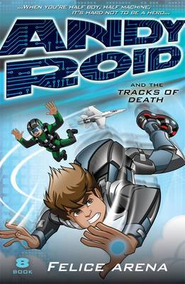 Andy Roid and The Tracks of Death (#8)