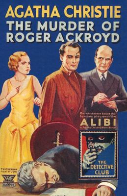 The Murder of Roger Ackroyd (Poirot #4)