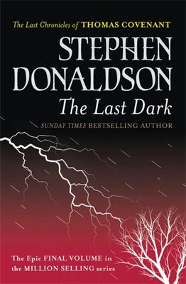 The Last Dark (Last Chronicles of Thomas Covenant #4)