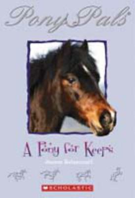 Pony for Keeps (Pony Pals #2)