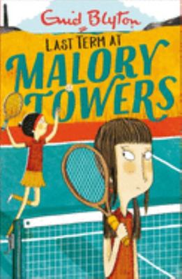 Last Term (#6 Malory Towers)