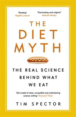 Diet Myth: The Real Science Behind What We Eat