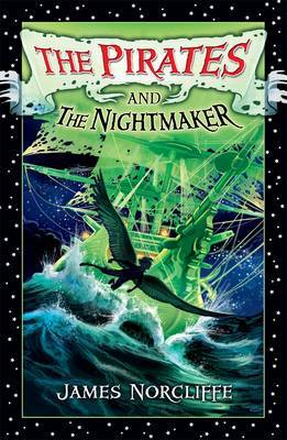 The Pirates and the Nightmaker (Loblolly Boy Prequel)