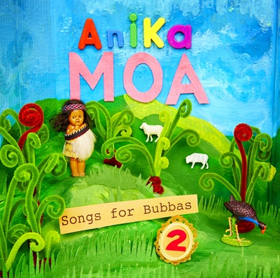 Anika Moa: Songs for Bubbas (Audio CD #2)