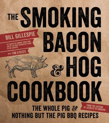 The Smoking Bacon and Hog Cookbook