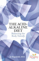 The Acid-Alkaline Diet