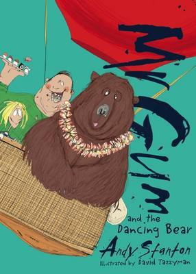 Mr. Gum and the Dancing Bear (#5)