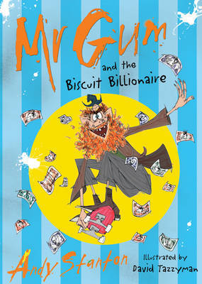Mr. Gum and the Biscuit Billionaire (#2)