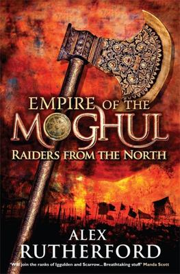 Raiders from the North (Empire of the Moghul #1)