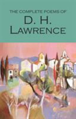 The Complete Poems of D.H.Lawrence