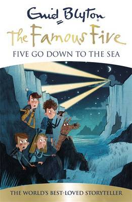 Five Go Down to the Sea (Famous Five 70th Anniversary Edition #12)