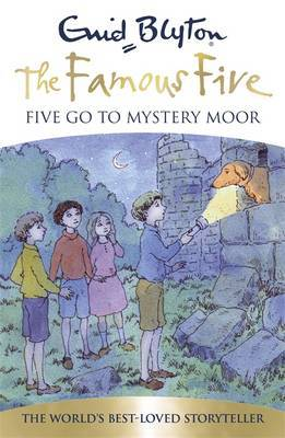 Five Go to Mystery Moor (Famous Five 70th Anniversary Edition #13)
