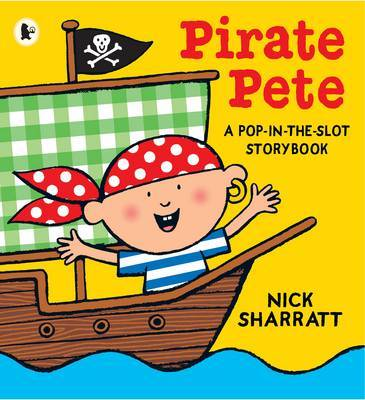 Pirate Pete (Pop-in-the-Slot Storybook)