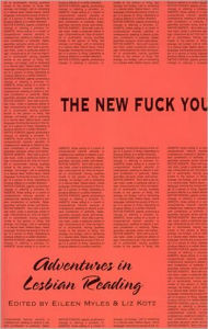 New Fuck You: Adventures in Lesbian Reading