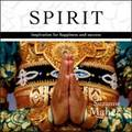 Spirit: Inspiration for Happiness and Success