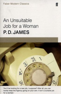 Unsuitable Job for a Woman: Faber Modern Classics