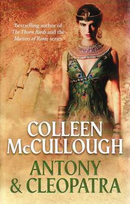 Antony and Cleopatra (Masters of Rome book 6)