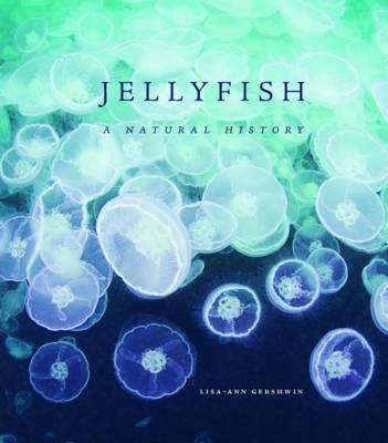 Jellyfish: A Natural History