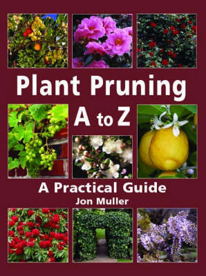 Plant Pruning A-Z