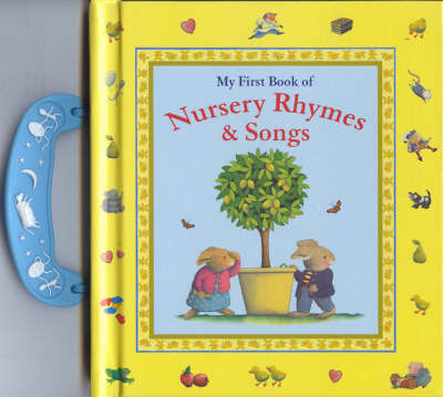 My First Book of Nursery Rhymes & Songs