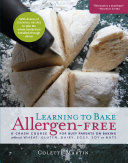 Learning to Bake Allergen-free: Crash Course for Busy Parents on Baking without Wheat, Gluten, Dairy, Eggs, Soy or Nuts
