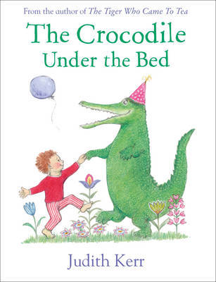 The Crocodile Under the Bed (PB)