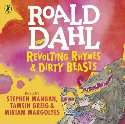 Revolting Rhymes and Dirty Beasts (Audio CD)
