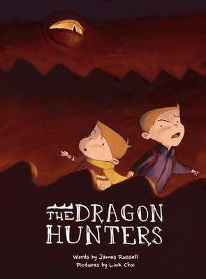 The Dragon Hunters (The Dragon Brothers #1 HB)