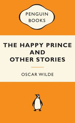 Happy Prince and Other Stories (Popular Penguin)