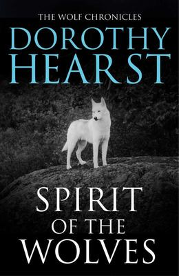 Spirit of the Wolves (Wolf Chronicles #3)