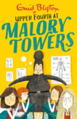 Upper Fourth (#4 Malory Towers)