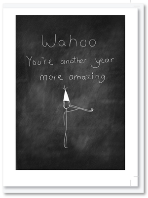 Wahoo You're Another Year More amazing Card