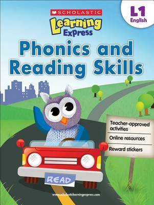 Scholastic Learning Express (L1 Ages 6-7): Phonics and Reading Skills