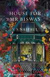 A House for Mr Biswas: Picador Classic