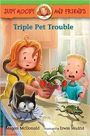 Triple Pet Trouble (Judy Moody and Friends #6)