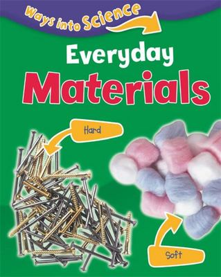 Everyday Materials (Ways into Science)