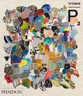 Vitamin P2 : New Perspectives in Painting