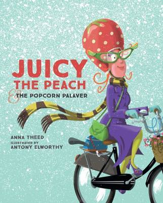 Juicy the Peach and the Popcorn Palaver