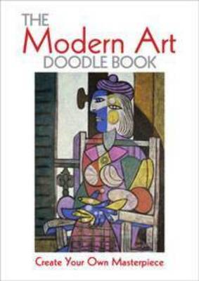 The Modern Art Doodle Book Create Your Own Masterpiece