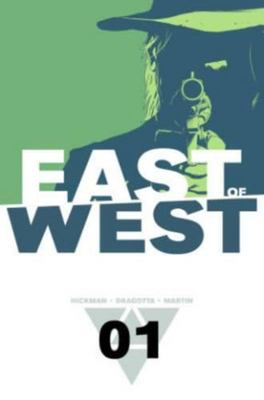 East of West: Volume 1: The Promise