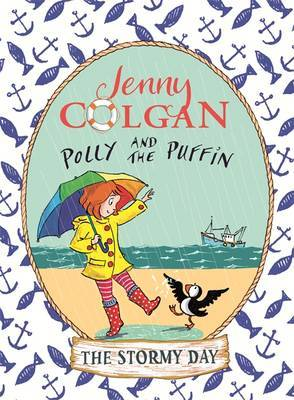 The Stormy Day (Polly and The Puffin #2)