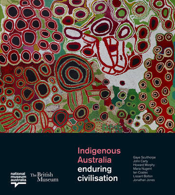 Indigenous Australia: Enduring Civilisation