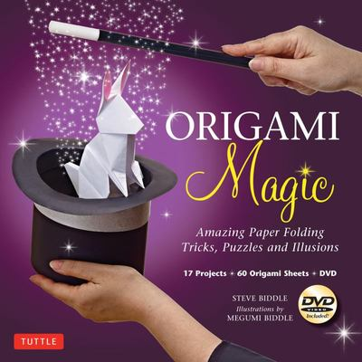 Origami Magic Kit: Amazing Paper Folding Tricks, Puzzles and Illusions [Boxed Kit with 60 Folding Papers, Full-Color Book & DVD]