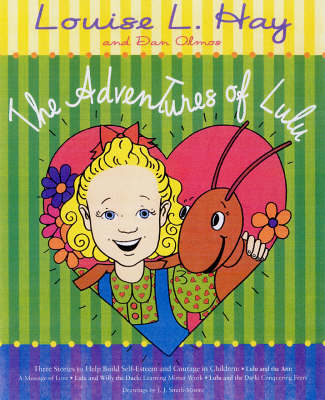 The Adventures of LuLu : Lulu and the Ant/Lulu and Willy the Duck/Lulu and the dark