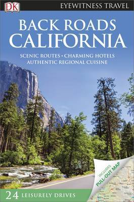 Back Roads California 2 - DK Eyewitness Travel Guide