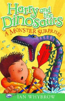 Monster Surprise (Harry and the Dinosaurs)