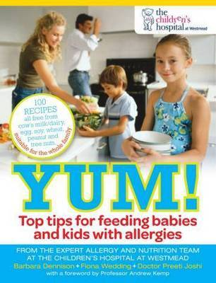 Yum!: Top Tips for Feeding Babies and Kids with Allergies