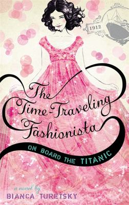 The Time-Traveling Fashionista on Board the Titanic (#1)