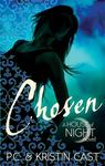 Chosen (House Of Night #3)