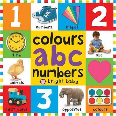 Colours ABC Numbers (Bright Baby Board Book)